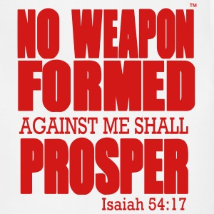NO WEAPON FORMED AGAINST ME SHALL PROSPER - Adjustable Apron