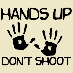Hands up dont shoot - Eco-Friendly Cotton Tote