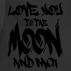 I Love You to the Moon and back T-Shirts - Adjustable Apron