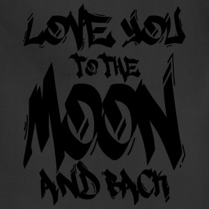 I Love You to the Moon and back Hoodies - Adjustable Apron