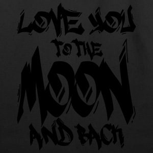 I Love You to the Moon and back Hoodies - Eco-Friendly Cotton Tote