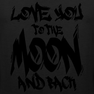 I Love You to the Moon and back Hoodies - Men's Premium Tank