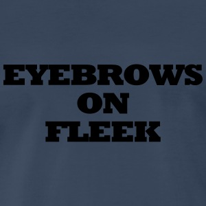 EYEBROWS ON FLEEK Tanks - Men's Premium T-Shirt