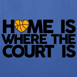 Home is where the court is T-Shirts - Tote Bag