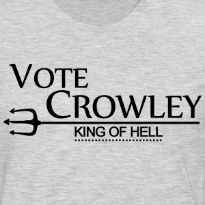 Vote Crowley - King Of Hell T-Shirts - Men's Premium Long Sleeve T-Shirt