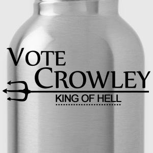Vote Crowley - King Of Hell T-Shirts - Water Bottle