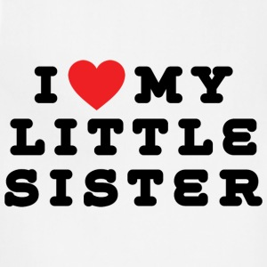 I Love My Little Sister - Adjustable Apron