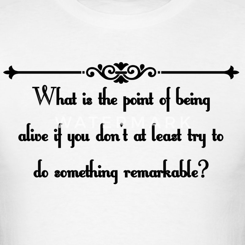 Remarkable T-Shirts - Men's T-Shirt
