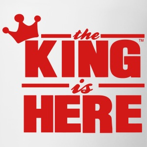 THE KING IS HERE - Coffee/Tea Mug