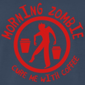 Morning Zombie- CURE ME WITH COFFEE! Men - Men's Premium T-Shirt