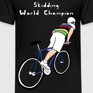 skidding world champion Kids' Shirts - Toddler Premium T-Shirt