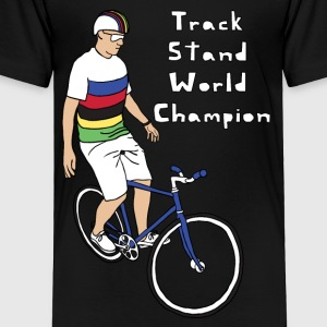 track stand world champion Kids' Shirts - Toddler Premium T-Shirt