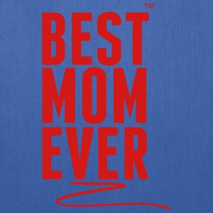 BEST MOM EVER Women's T-Shirts - Tote Bag