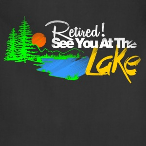 see you at the lake T-Shirts - Adjustable Apron