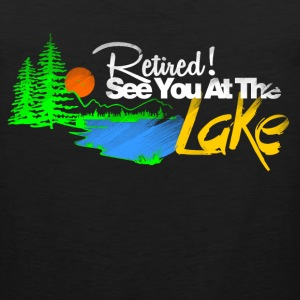 see you at the lake T-Shirts - Men's Premium Tank