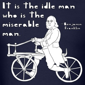 ben franklin cycling quote Hoodies - Men's T-Shirt