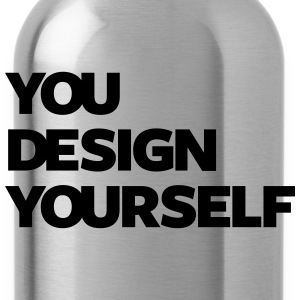 YOU DESIGN YOURSELF - Water Bottle