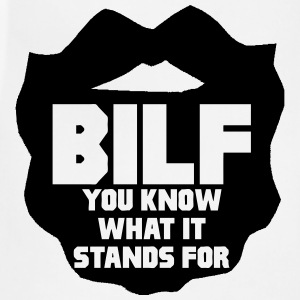 BILF T-Shirts - Adjustable Apron
