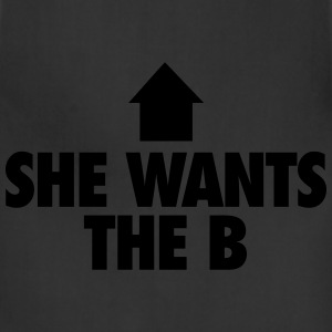 She Wants The B T-Shirts - Adjustable Apron