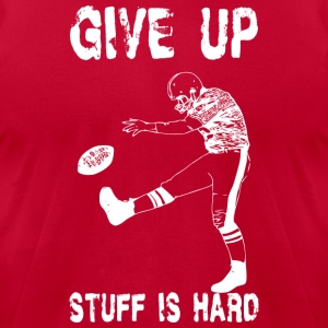 Funny Football - Give Up Hoodies - Men's T-Shirt by American Apparel