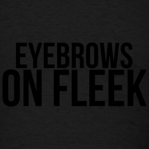 Eyebrows on fleek Caps - Men's T-Shirt