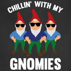 Chillin' With My Gnomies - Adjustable Apron