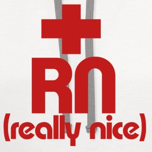 RN Nurse really nice - Contrast Hoodie