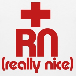 RN Nurse really nice - Men's Premium Tank