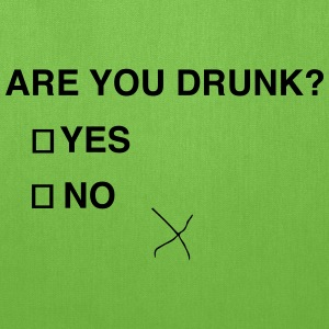 Are you drunk? T-Shirts - Tote Bag