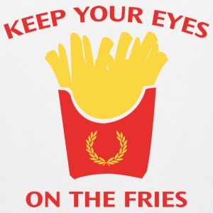 Keep Your Eyes On The Fries - Men's Premium Tank
