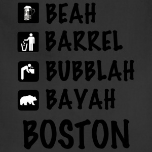 Funny Cute Boston Accent Dialect T-Shirt Shirts T Long Sleeve Shirts - Adjustable Apron