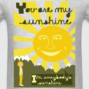 you are my sunshine Hoodies - Men's T-Shirt