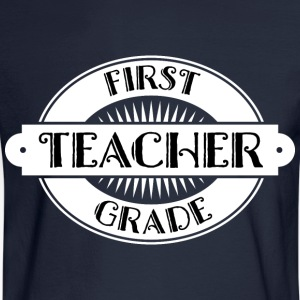 First Grade Teacher Gift Women's T-Shirts - Men's Long Sleeve T-Shirt