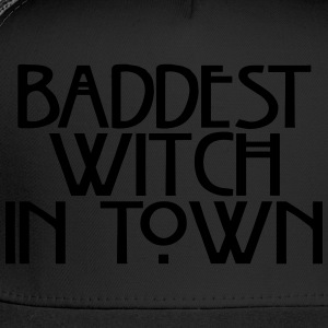 Baddest witch in town Women's T-Shirts - Trucker Cap