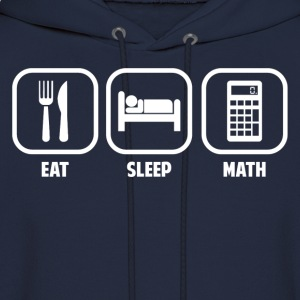 EAT, SLEEP, MATH Women's T-Shirts - Men's Hoodie