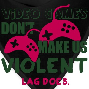 Video games don't make us violent. Lag does Kids' Shirts - Bandana