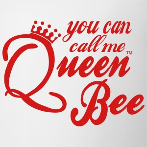 You can call me Queen Bee Women's T-Shirts - Coffee/Tea Mug