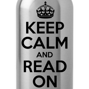 Keep Calm and Read On - Water Bottle