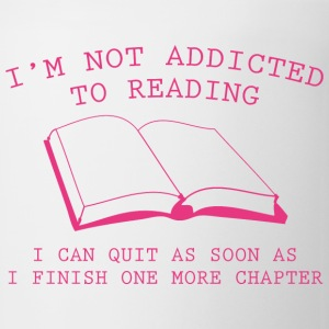 I'm Not Addicted To Reading - Coffee/Tea Mug