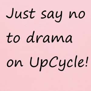 Just say no to drama on UpCycle! - Kids' Hoodie
