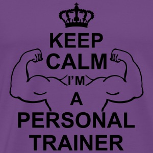 keep_calm_i'm_a_personal_trainer_g1 Hoodies - Men's Premium T-Shirt