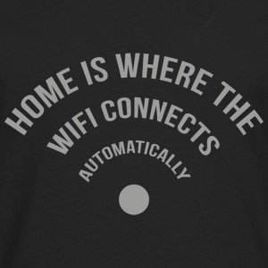 Home Is Where The Wifi Connects Automatically - Men's Premium Long Sleeve T-Shirt