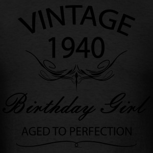 Vintage 1940 Birthday Girl Afed to  Perfection Hoodies - Men's T-Shirt