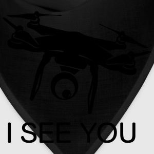 I see you Drone Shirt - Bandana