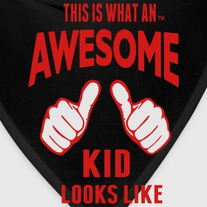 THIS IS WHAT AN AWESOME KID LOOKS LIKE - Bandana