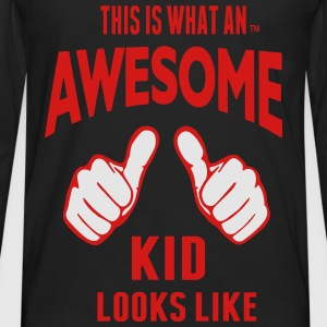 THIS IS WHAT AN AWESOME KID LOOKS LIKE - Men's Premium Long Sleeve T-Shirt