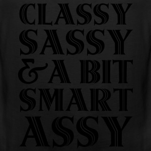 Classy Sassy And A Bit Smart Assy Women's T-Shirts - Men's Premium Tank