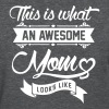 This is what an awesome Mom looks like Women's T-Shirts - Women's T-Shirt
