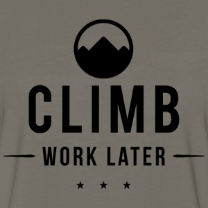 Rock Climbing Climb Work Later - Men's Premium Long Sleeve T-Shirt