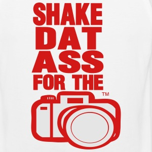 SHAKE DAT ASS FOR THE CAMERA Hoodies - Men's Premium Tank